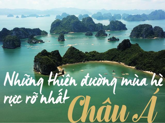 Những thiên đường mùa hè rực rỡ nhất châu Á