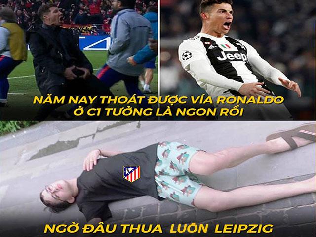 Ảnh chế: Vắng cả Real lẫn Ronaldo, Atletico Madrid vẫn bị loại ở cúp C1